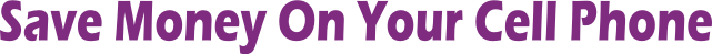 Save Money on Your Cell Phone Bill with Solavei